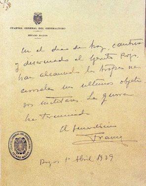 Le dernier bulletin de guerre du général Franco, premier avril 1939