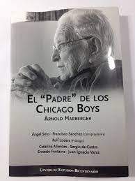 le père des Chicago  boys de Pinochet