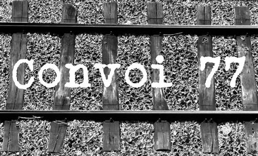 Un projet innovant d'enseignement de l'histoire de la Shoah: le Convoi 77 en 10 questions