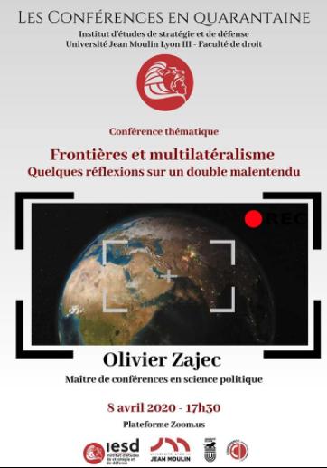 Conférence d'Olivier Zajec (Lyon III)  «Frontières et multilatéralisme».