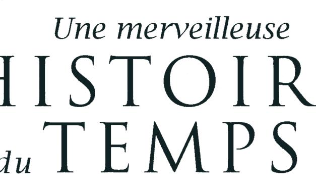 Thème Introductif : Histoire, périodisation et représentation du temps.
